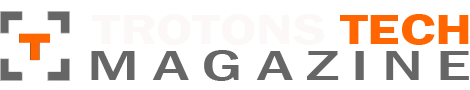 Trotons Tech Magazine – Technology News, Gadgets and Reviews